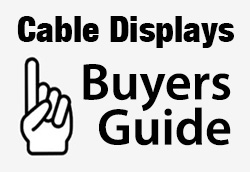 View our cable display guide