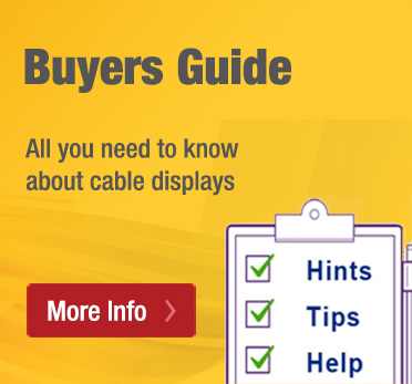 Cable displays buyers guide