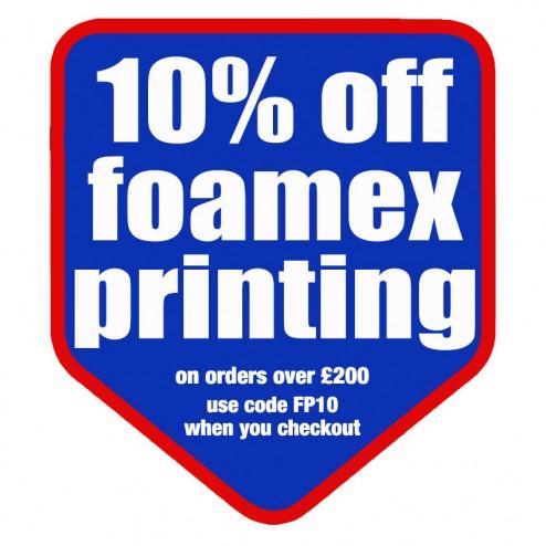 10% Foamex Printing