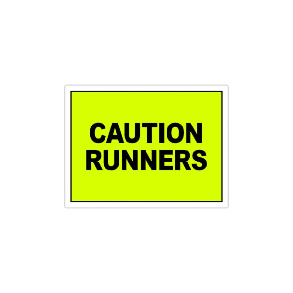 Cuation Runners Sign