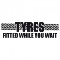 Tyres Fitted While You Wait - Banner 120