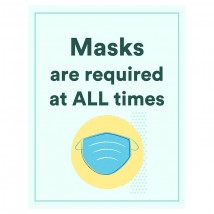 Masks Are Required At All Times - Pack of 10 - A2 Poster or Sticker