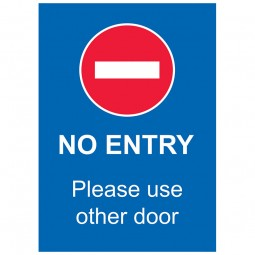 No Entry Please Use Other Door - Pack of 10 - A2 Poster or Sticker