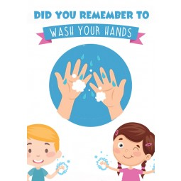 Did You Remember to Wash Your Hands - A2 Poster or Sticker for Schools - Pack of 10