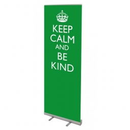 School Banner Stand - Keep Calm and Be Kind
