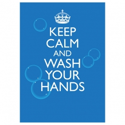 Keep Calm and Wash Your Hands - Pack of 10 - A2 Poster or Sticker