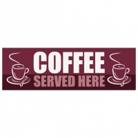 Coffee Served Here - Banner 144