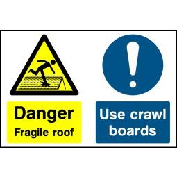 Individual Danger Fragile Roof Use Crawl Boards Sign - Correx | Foamex | Dibond