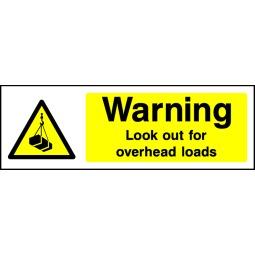 Pack of 6 Look Out For Overhead Loads - Correx   Foamex   Dibond   Vinyl