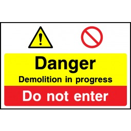 Individual Danger Demolition Sign - Correx | Foamex | Dibond