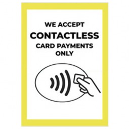We Accept Contactless Card Only - Pack of 10 - A2 Poster or Sticker