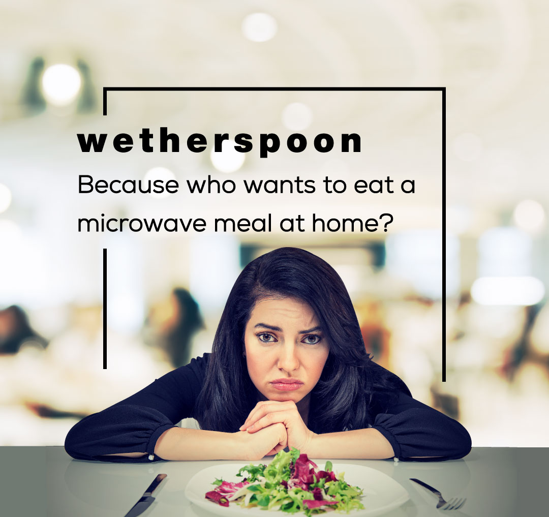 Brutally Honest Brand Slogans - Wetherspoon